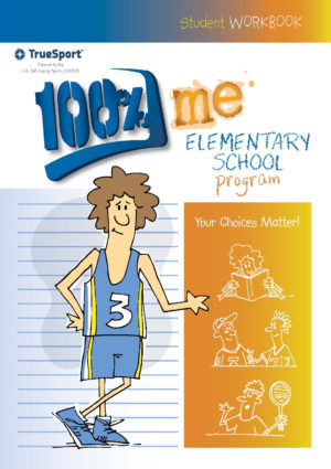 TrueSport 100% me elementary school program student workbook cover image.