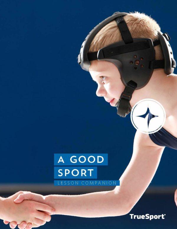 TrueSport A Good Sport lesson companion cover image.