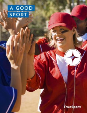 TrueSport a good sport lesson cover image.