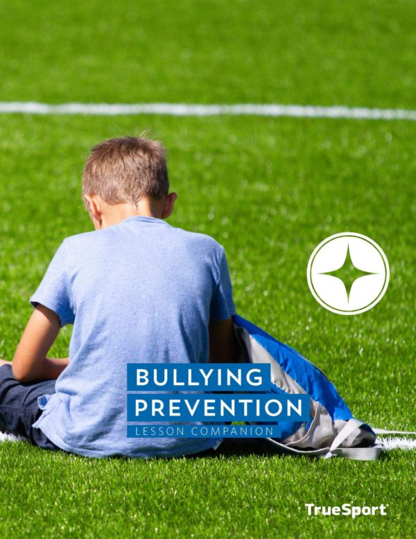TrueSport bullying prevention lesson companion cover image.