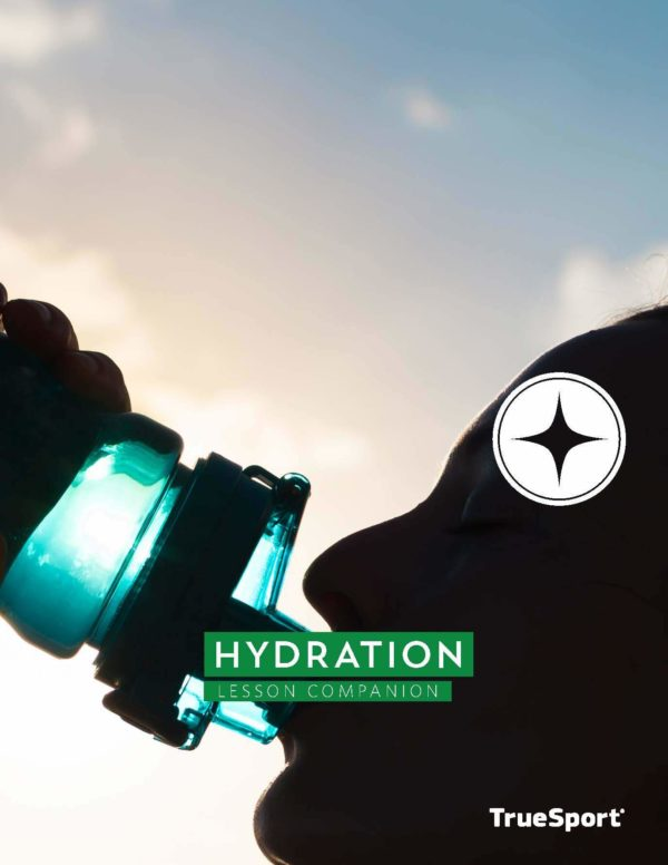 TrueSport hydration lesson companion cover image.